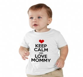 Keep Calm and Love Mommy baby bodysuit or kids shirt