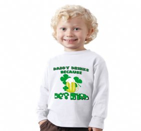 Daddy drinks because he is Irish - Baby Onesie