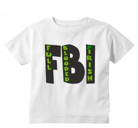 FBI Full Blooded Irish St. Patricks Day Baby Onesie