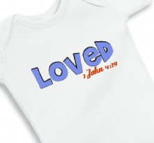 Loved 1 John 4:19 Baby Boy Faith Onesie