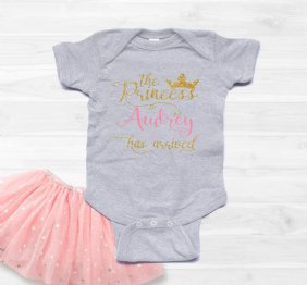 The Princess Has Arrived Baby Girl Bodysuit