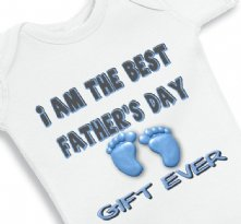 I am The Best Fathers Day Gift Ever Boy - Baby Onesie