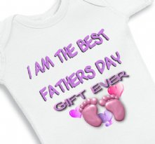 I am The Best Fathers Day Gift Ever Girl - Baby Onesie