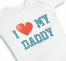 I love my Daddy Baby Onesie