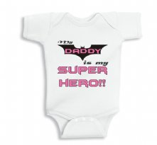 My Daddy is my Superhero for Girls baby bodysuit or Infant T-Shirt