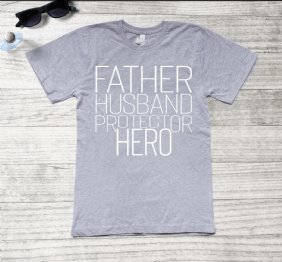 Father Husband Protector HERO t-shirt