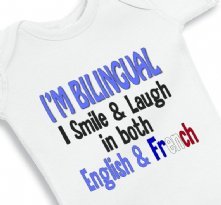 I am Bilingual I Smile and Laugh in both English and French baby onesie