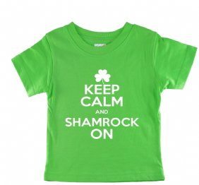 Keep Calm and Shamrock On Green shirt