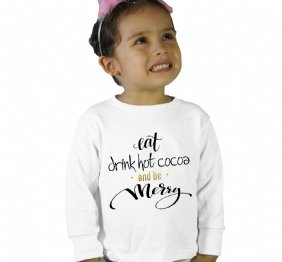 Eat Drink Hot Cocoa and be Merry long sleeve T-Shirt