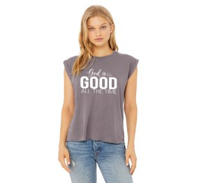 God is Good all the Time Flowy Muscle Tee with Rooled Cuff