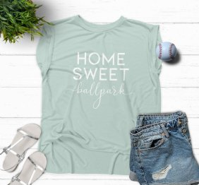 Home Sweet Ballpark Flowy Rolled Cuff Muscle Tee