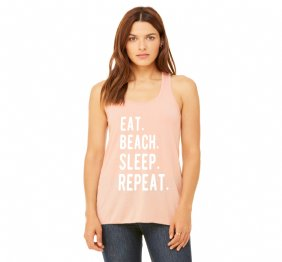 Eat Beach Sleep Repeat Women