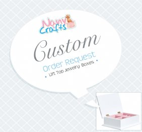 Create your Own Personalized Lift Top Jewelry Box